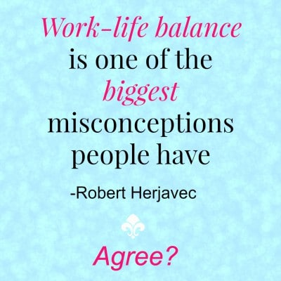 Is Work-Life Balance a Misconception?