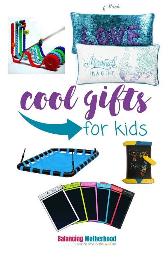 Cool Gifts for Kids | Balancing Motherhood