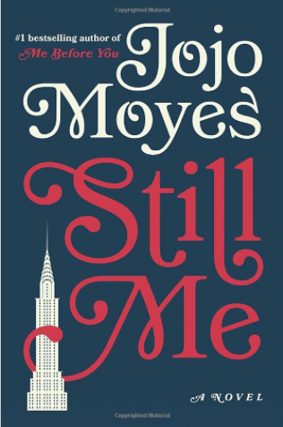 Stil Me by JoJo Moyes book review. What a great read!